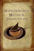 Rozwój osobisty. Medytacje terapeutyczne - Ryszard Krupiński - ebook + audiobook
