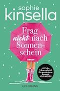 Frag nicht nach Sonnenschein - Sophie Kinsella - E-Book