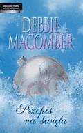 Przepis na święta - Debbie Macomber - ebook