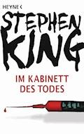 Im Kabinett des Todes - Stephen King - E-Book
