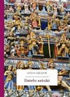 Dzieło sztuki - Czechow, Anton - ebook