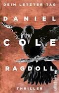 Ragdoll - Dein letzter Tag - Daniel Cole - E-Book