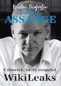 Julian Assange. Człowiek, który rozpętał WikiLeaks - Carsten Görig, Kathrin Nord - ebook