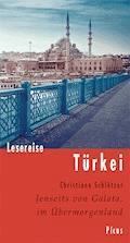Lesereise Türkei - Christiane Schlötzer - E-Book