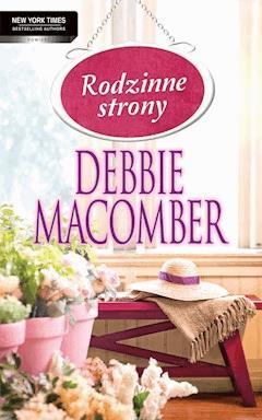 Rodzinne strony - Debbie Macomber - ebook