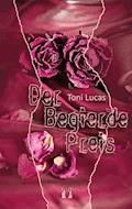 Der Begierde Preis - Toni Lucas - E-Book