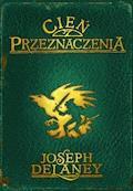 Kroniki Wardstone 8. Cień przeznaczenia - Joseph Delaney - ebook