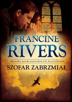 Szofar zabrzmial - Francine Rivers - Francine Rivers - ebook