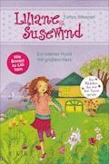 Liliane Susewind – Ein kleiner Hund mit großem Herz - Tanya Stewner - E-Book