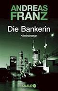Die Bankerin - Andreas Franz - E-Book