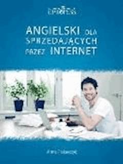 Angielski Dla Sprzedających przez Internet - Anna Piekarczyk - ebook