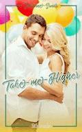 Take me Higher - Julianne Sands - E-Book