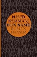 Dein Name - Navid Kermani - E-Book