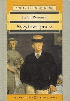 Syzyfowe prace - Stefan Żeromski - ebook