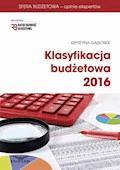 Klasyfikacja Budżetowa 2016. Wydanie III - Krystyna Gąsiorek - ebook