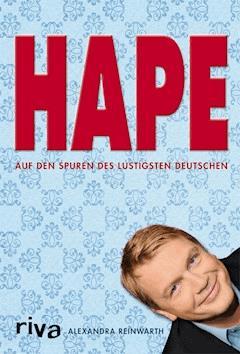 Hape - Alexandra Reinwarth - E-Book
