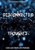 Disconnected Thoughts - Valentina Imperiu - E-Book