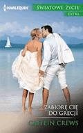 Zabiorę cię do Grecji - Caitlin Crews - ebook