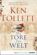 Die Tore der Welt - Ken Follett - E-Book