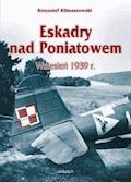 Eskadry nad Poniatowem,  wrzesień 1939 r. - Krzysztof Klimaszewski - ebook