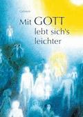 Mit Gott lebt sich's leichter - Gabriele - E-Book