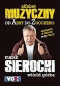 Muzyczny alfabet - Marek Sierocki - ebook