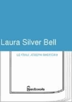 Laura Silver Bell - Joseph Sheridan Le Fanu - ebook