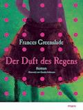 Der Duft des Regens - Frances Greenslade - E-Book