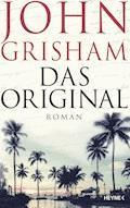 Das Original - John Grisham - E-Book