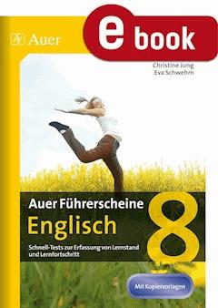 Auer Führerscheine Englisch 8 - Christine Jung - E-Book