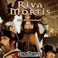 Das Schwarze Auge - Riva Mortis - Mike Krzywik-Groß - Hörbüch