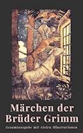Märchen der Brüder Grimm - Brüder Grimm - E-Book