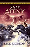 Znak Ateny. Tom III. Olimpijscy herosi - Rick Riordan - ebook