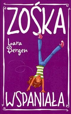 Zośka Wspaniała - Lara Bergen - ebook