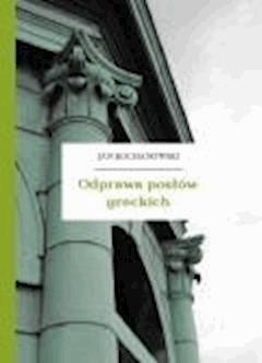 Odprawa posłów greckich - Kochanowski, Jan - ebook
