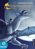 Drachenreiter - Cornelia Funke - E-Book