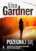 Pożegnaj się - Lisa Gardner - ebook
