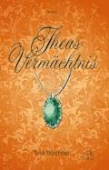 Theas Vermächtnis - Tina Hörchner - E-Book