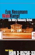 Wahlkampf - Eva Rossmann - E-Book