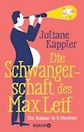 Die Schwangerschaft des Max Leif - Juliane Käppler - E-Book