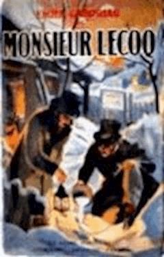 Monsieur Lecoq - Émile Gaboriau - ebook