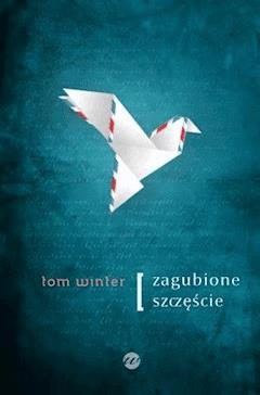 Zagubione szczęście - Tom Winter - ebook