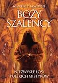 Boży szaleńcy - Wincenty Łaszewski - ebook