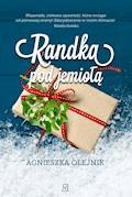 Randka pod jemiołą - Agnieszka Olejnik - ebook