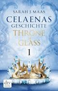 Celaenas Geschichte 1 - Throne of Glass - Sarah J. Maas - E-Book