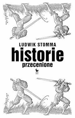 Historie przecenione - Ludwik Stomma - ebook
