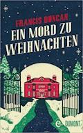 Ein Mord zu Weihnachten - Francis Duncan - E-Book