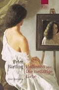 Hoffmann oder Die vielfältige Liebe - Peter Härtling - E-Book