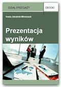 Prezentacja wyników - Aneta Jakubiak-Mirończuk - ebook