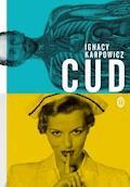 Cud - Ignacy Karpowicz - ebook